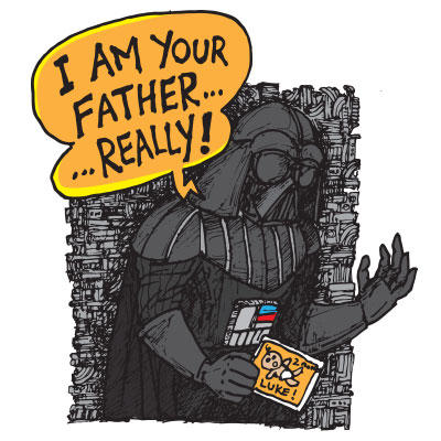 I am your father ... really!
